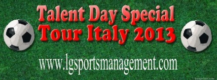 "Talent Day ""Special Tour Italy"" - LG Sports&Management"